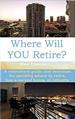 Where will you retire? book cover