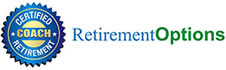 Certified Retirement Coach - Retirement Options